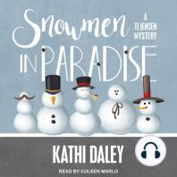 Snowmen in Paradise