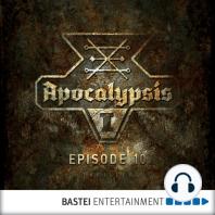 Apocalypsis, Season 1, Episode 10