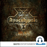 Apocalypsis, Season 1, Episode 1