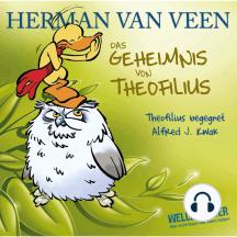 Das Geheimnis von Theofilius - Alfred J. Kwak begegnet Theofilius