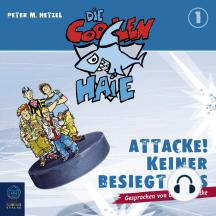 Die coolen Haie, Teil 1: Attacke! Keiner besiegt uns