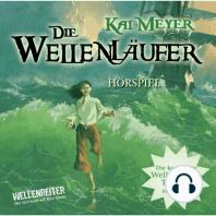 Die Wellenläufer, Teil 1-3 - Die Wellenläufer (1), Die Muschelmagier (2), Die Wasserweber (3)