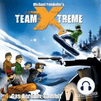 Team X-Treme, Folge 4