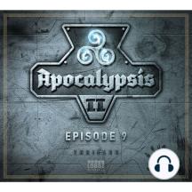 Apocalypsis Staffel II - Episode 09: Rückkehr