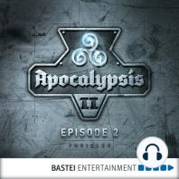 Apocalypsis, Season 2, Episode 2