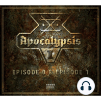 Apocalypsis, Staffel 1, Episode