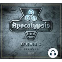 Apocalypsis, Staffel 2, Episode 4: Dzyan