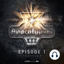 Apocalypsis, Staffel 3, Folge 1