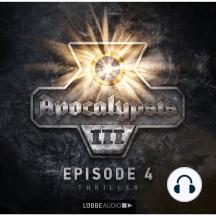 Apocalypsis, Staffel 3, Folge 4