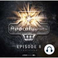 Apocalypsis, Staffel 3, Folge 8