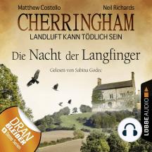 Cherringham - Landluft kann tödlich sein, Folge 4: Die Nacht der Langfinger