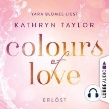 Colours of Love: Erlöst