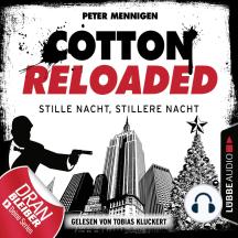 Cotton Reloaded, Folge 39: Stille Nacht, stillere Nacht
