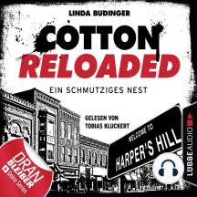 Cotton Reloaded, Folge 40: Ein schmutziges Nest
