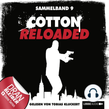 Cotton Reloaded, Sammelband 9: Folgen 25-27