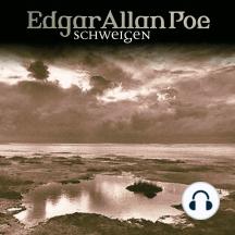 Edgar Allan Poe, Folge 13: Schweigen