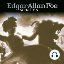Edgar Allan Poe, Folge 21: Schatten
