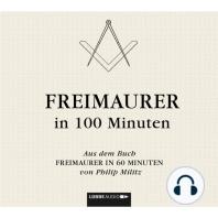 Freimaurer in 100 Minuten