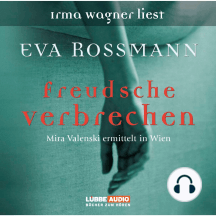Freudsche Verbrechen - Mira Valensky ermittelt in Wien