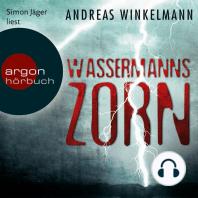 Wassermanns Zorn (Gekürzte Fassung)