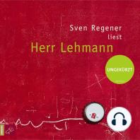 Herr Lehmann (Ungekürzt)
