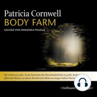Body Farm - Kay Scarpetta 5 (Gekürzt)