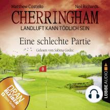 Cherringham - Landluft kann tödlich sein, Folge 23: Eine schlechte Partie