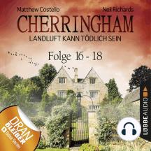 Cherringham - Landluft kann tödlich sein, Sammelband 6: Folge 16-18