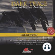 Dark Trace - Spuren des Verbrechens, Folge 5: Nachtschwärmer