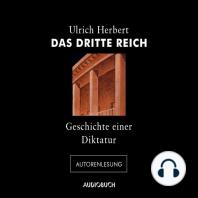 Das Dritte Reich - Geschichte einer Diktatur (Autorenlesung)