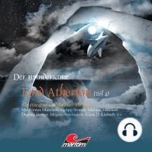 Der wundersame Lord Atherton, Der wundersame Lord Atherton, Teil 4
