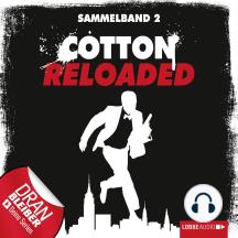 Jerry Cotton - Cotton Reloaded, Sammelband 2: Folgen 4-6