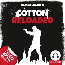Jerry Cotton - Cotton Reloaded, Sammelband 3: Folgen 7-9