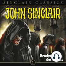 John Sinclair - Classics, Folge 21: Bruderschaft des Satans