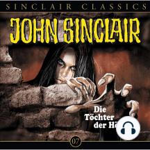 John Sinclair - Classics, Folge 7: Die Töchter der Hölle