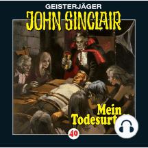 John Sinclair, Folge 40: Mein Todesurteil (3/3)