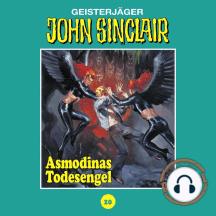 John Sinclair, Tonstudio Braun, Folge 20: Asmodinas Todesengel
