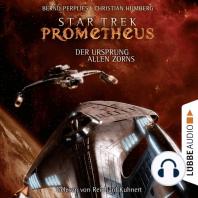 Star Trek Prometheus, Teil 2