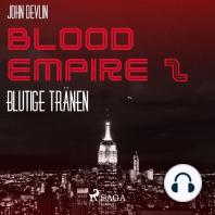 Blutige Tränen - Blood Empire 2 (Ungekürzt)
