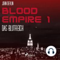 Das Blutreich - Blood Empire 1 (Ungekürzt)