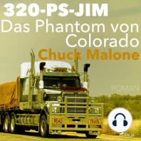 Das Phantom von Colorado - 320-PS-JIM 1 (Ungekürzt)