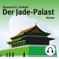 Der Jade-Palast (ungekürzte Version)