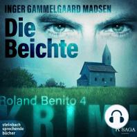Die Beichte - Rolando Benito 4 (Ungekürzt)