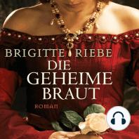 Die geheime Braut (ungekürzte Version)