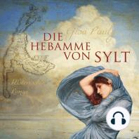 Die Hebamme von Sylt (ungekürzte Version)