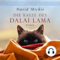 Die Katze des Dalai Lama (ungekürzte Version)