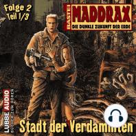 Maddrax, Folge 2