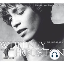 Whitney Houston - Die Biografie