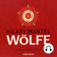Wölfe - Teil 1 der Cromwell-Trilogie