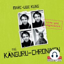 Die Känguru-Chroniken (Ungekürzt)